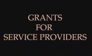 grants for service providers